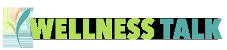 Wellness Talk